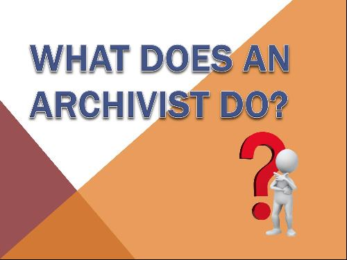 What Does an Archivist Do (JPG)